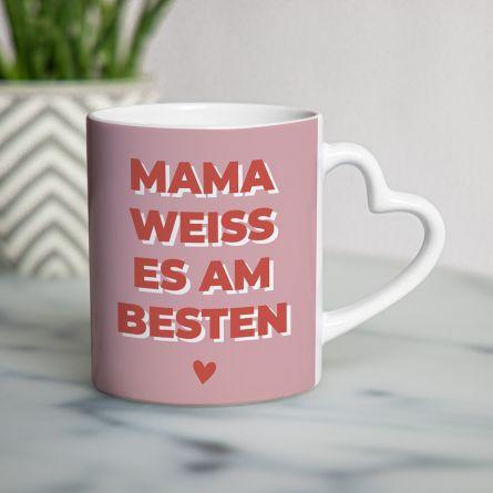 Herzhenkel-Tasse Mama Weiß Es Am Besten