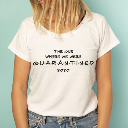 T-Shirt Quarantined