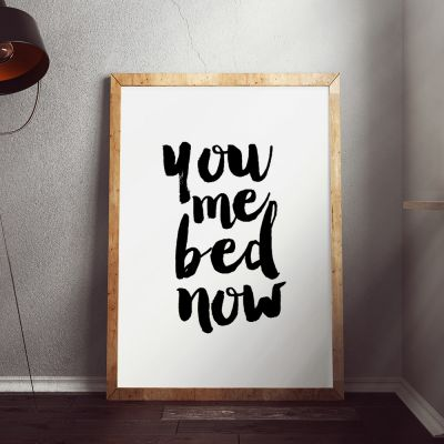 Exklusiv bei uns - Poster You Me Bed Now by MottosPrint