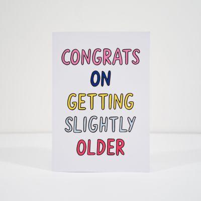 Geburtstagsgeschenk zum 30. - Geburtstagskarte Slightly Older