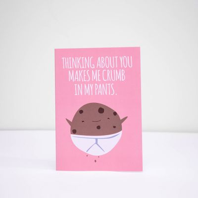 Geburtstagsgeschenk zum 30. - Grußkarte Thinking About You Makes Me Crumb In My Pants