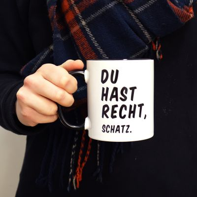 Weihnachtsgeschenke für Frauen - Personalisierbare Du Hast Recht, ... Tasse