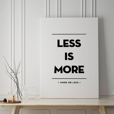 Exklusiv bei uns - Poster Less Is More by MottosPrint