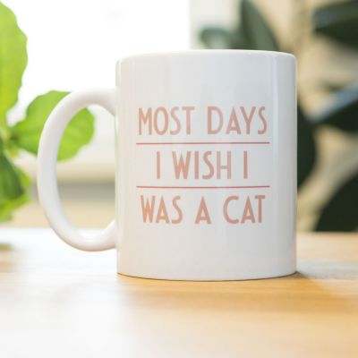 Exklusiv bei uns - Most Days I Wish ... Tasse