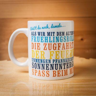 Romantische Geschenke - Weißt du noch, damals... - Personalisierbare Tasse