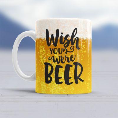 Vatertagsgeschenke - Wish You Were Beer Tasse